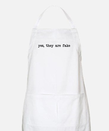 yes, they are fake BBQ Apron