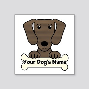 "Personalized Dachshund Square Sticker 3"" X 3&"