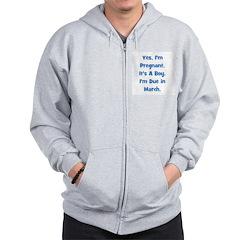 Pregnant w/ Boy due March Zip Hoodie