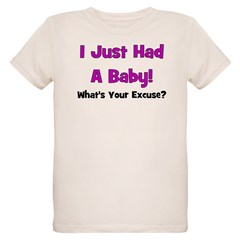 I Just Had A Baby! T-Shirt