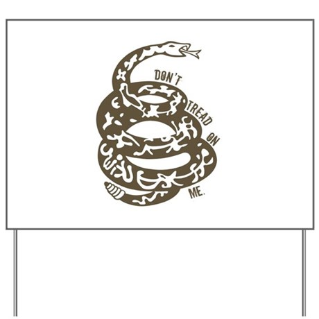 Dont Tread Snake Brown Yard Sign
