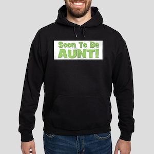 Soon To Be Aunt! Green Hoodie (dark)
