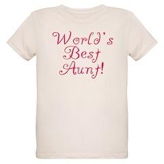 World's Best Aunt! - Pink T-Shirt