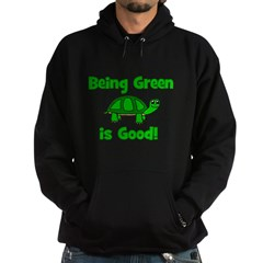 Being Green Is Good! -Turtle Hoodie (dark)