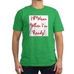 I'll Wean When I'm Ready - Mu Men's Fitted T-Shirt