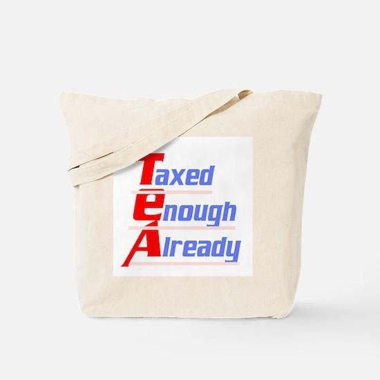 Taxed Enough Already Tote Bag
