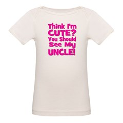 Think I'm Cute? Uncle Pink Tee