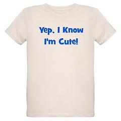 Yep, I know I'm cute! Blue T-Shirt