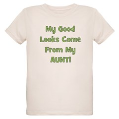 Good Looks From Aunt - Green T-Shirt
