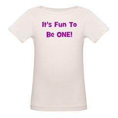 It's Fun To Be ONE! Tee