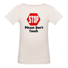 Stop - Please Don't Touch Tee
