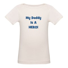 My Daddy Is A Hero! Tee