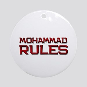 mohammad rules Ornament (Round)