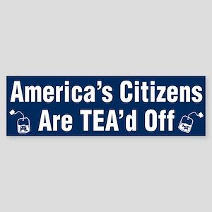 TEA'd OFF -- Bumper Sticker