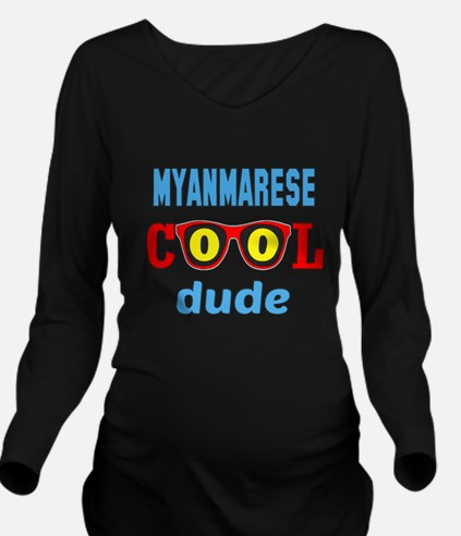 Myanmarese Cool Dude Long Sleeve Maternity T-Shirt