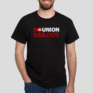 No Union Bailout Dark T-Shirt