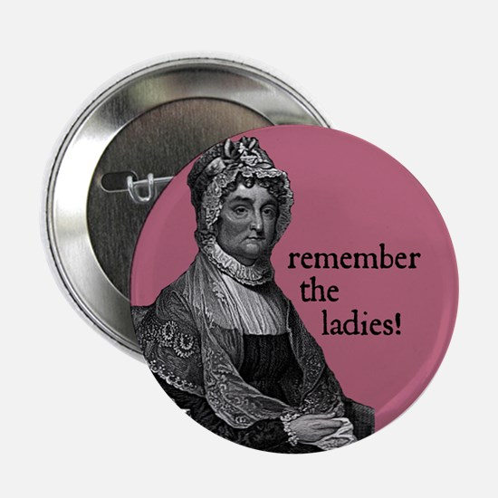 Remember the ladies! Button