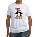 Cute Christmas Penguin Is it too la Fitted T-Shirt