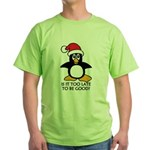 Cute Christmas Penguin Is it too lat Green T-Shirt