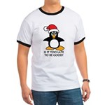 Cute Christmas Penguin Is it too late to Ringer T