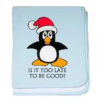 Cute Christmas Penguin Is it too late baby blanket