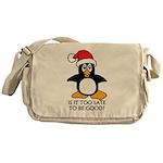 Cute Christmas Penguin Is it too lat Messenger Bag