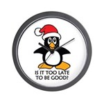 Cute Christmas Penguin Is it too late t Wall Clock