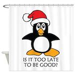 Cute Christmas Penguin Is it too la Shower Curtain