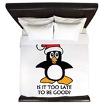 Cute Christmas Penguin Is it too late t King Duvet