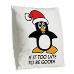 Cute Christmas Penguin Is it t Burlap Throw Pillow