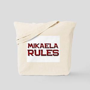 mikaela rules Tote Bag