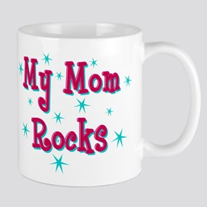 My Mom Rocks Mug