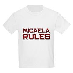 micaela rules T-Shirt