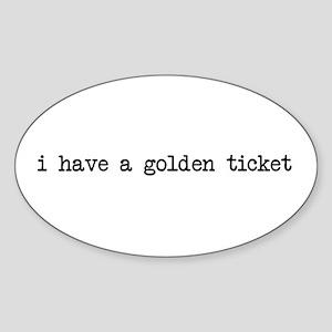 Golden ticket Oval Sticker