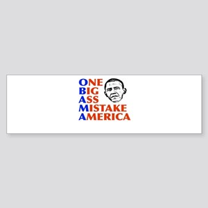 Obama: One Big Ass Mistake America Sticker (Bumper