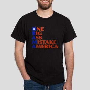 Obama: One Big Ass Mistake America Dark T-Shirt