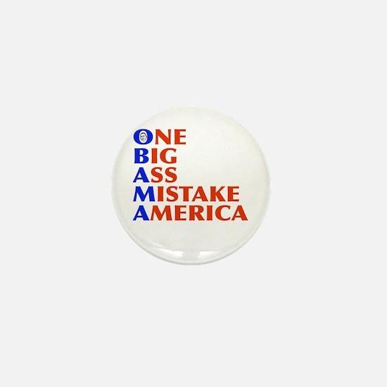 Obama: One Big Ass Mistake America Mini Button