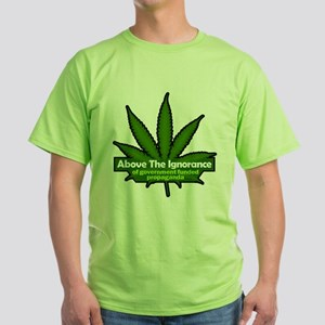 Above the ignorance Green T-Shirt