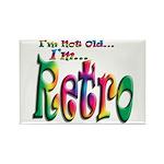 I'm Not Old, I'm Retro Rectangle Magnet