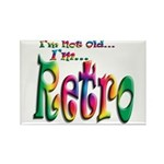 I'm Not Old, I'm Retro Rectangle Magnet