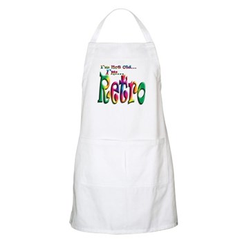 I'm Not Old, I'm Retro BBQ Apron
