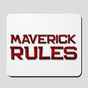maverick rules Mousepad