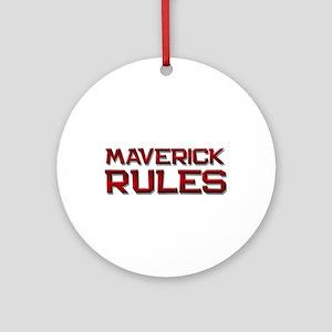 maverick rules Ornament (Round)