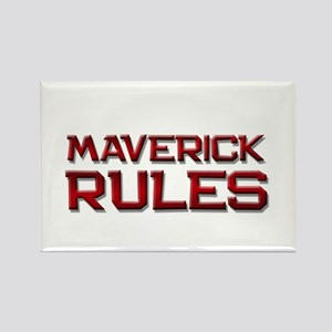 maverick rules Rectangle Magnet