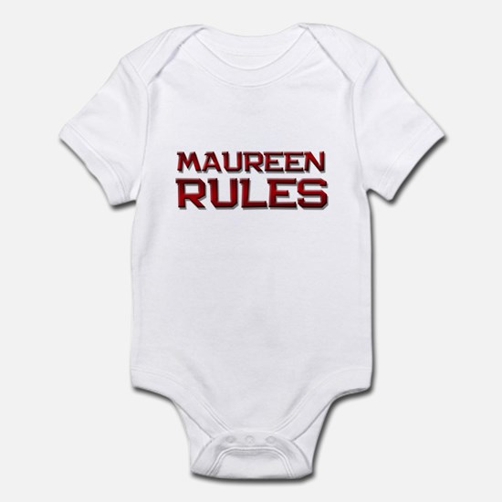 maureen rules Infant Bodysuit