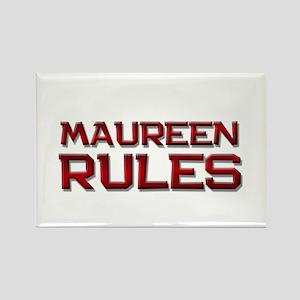 maureen rules Rectangle Magnet