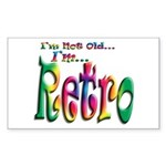 I'm Not Old, I'm Retro Rectangular Sticker