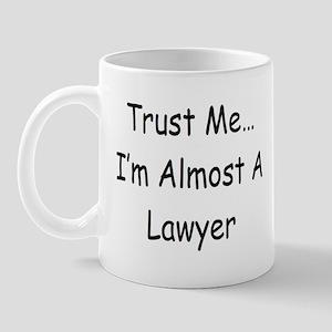 Almost a Lawyer Mug