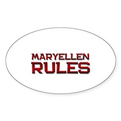 maryellen rules Oval Decal