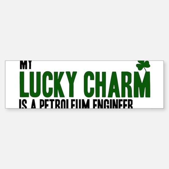 Petroleum Engineer lucky char Bumper Bumper Bumper Sticker